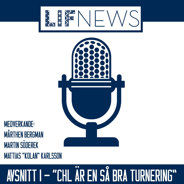 """LIFnews Podcast – Avsnitt 1: """"CHL är en så bra turnering"""""""
